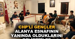 CHP'li gençler Alanya esnafının yanında olduklarını belirttiler