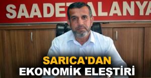 Sarıca'dan ekonomik eleştiri