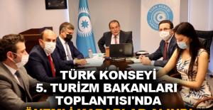 Türk Konseyi 5. Turizm Bakanları Toplantısı'nda önemli kararlar alındı