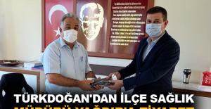 Türkdoğan'dan İlçe Sağlık Müdürü Yağdır'a ziyaret