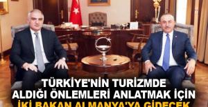 Türkiye'nin turizmde aldığı önlemleri anlatmak için iki bakan Almanya'ya gidecek