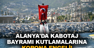 Alanya'da Kabotaj Bayramı kutlamalarına korona engeli!