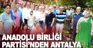 Anadolu Birliği Partisi Antalya'da Çakırlar'da Buluştu