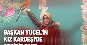 Başkan Yücel'in kız kardeşi de pozitif çıktı