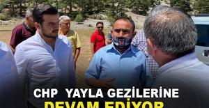 CHP Yayla Gezilerine Devam Ediyor