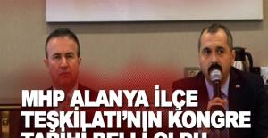 MHP Alanya İlçe Teşkilatı'nın kongre tarihi belli oldu