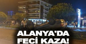 Alanya'da feci kaza! Yaya olay yerinde can verdi