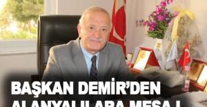 Başkan Demir'den Alanyalılara mesaj