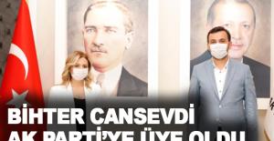 Bihter Cansevdi AK Parti'ye üye oldu
