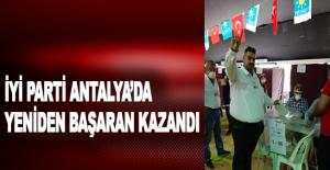 İyi Parti Antalya'da yeniden Başaran kazandı