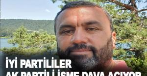 İYİ Partililer, AK Partili isme dava açıyor