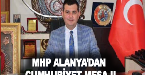 MHP Alanya'dan Cumhuriyet mesajı