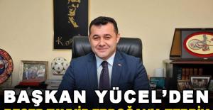 Başkan Yücel'den Recep Tayyip Erdoğan'a tebrik