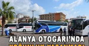 Alanya Otogarı'nda yoğunluk yaşanmadı