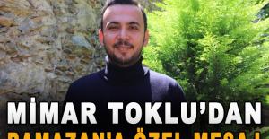 Mimar Toklu'dan Ramazan'a özel mesaj