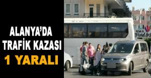 Alanya'da Trafik Kazası: 1 yaralı