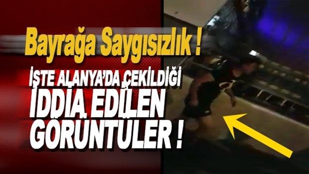 Alanya'da Türk Bayrağına Saldırı İddiası