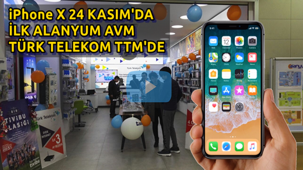 iPhone X 24 Kasım'da Alanyum Türk Telekom'da